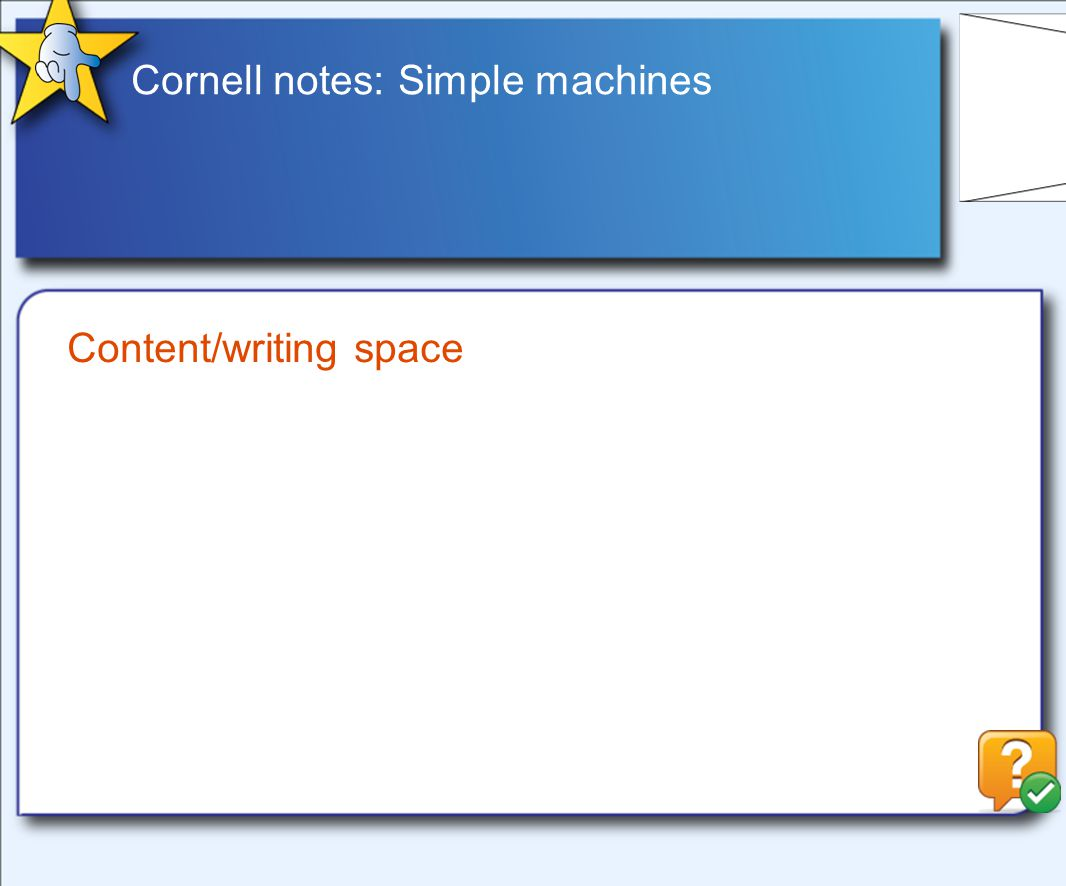 Cornell notes: Simple machines Content/writing space