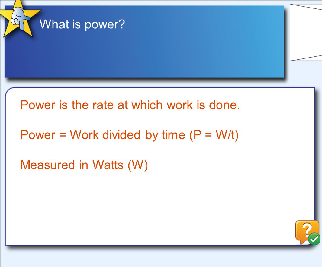 What is power. Power is the rate at which work is done.