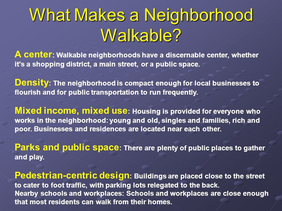 What Makes a Neighborhood Walkable.