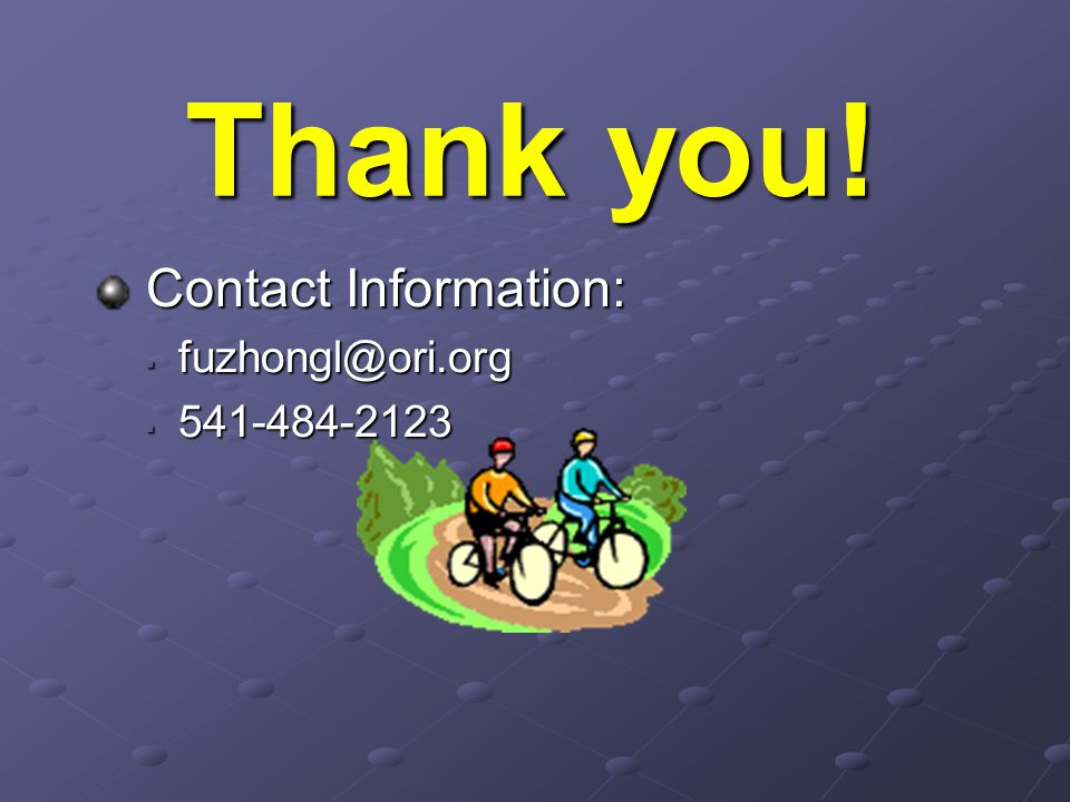 Thank you! Contact Information: Contact Information:  