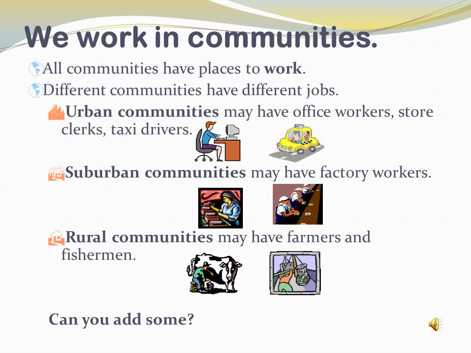 We live in communities...  All communities have places where people live.