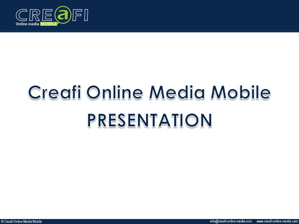 © Creafi Online Media Mobile