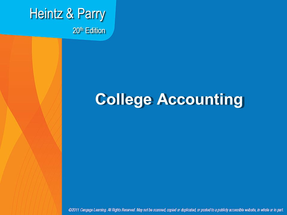 College Accounting Heintz & Parry 20 th Edition