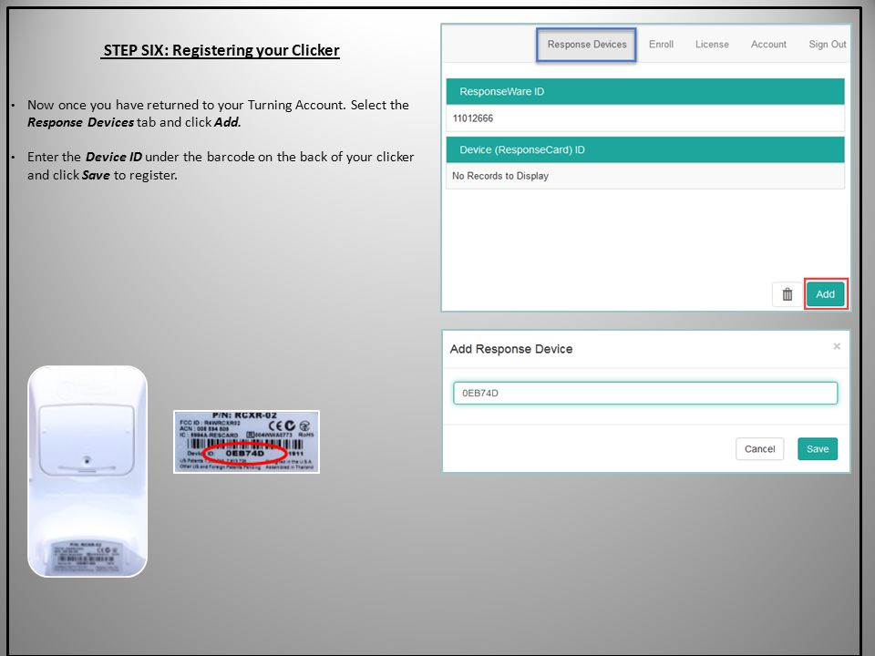 STEP SIX: Registering your Clicker Now once you have returned to your Turning Account.