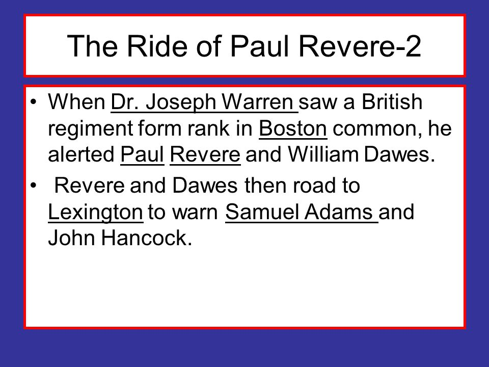 The Ride of Paul Revere-2 When Dr.