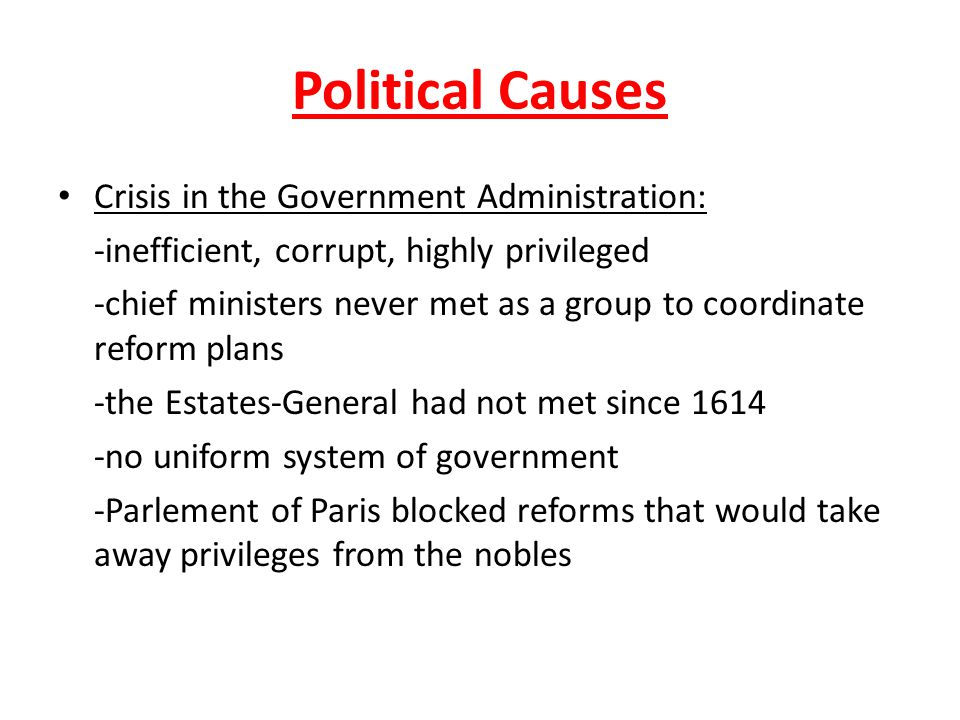 Causes of the French Revolution Political Causes ppt download