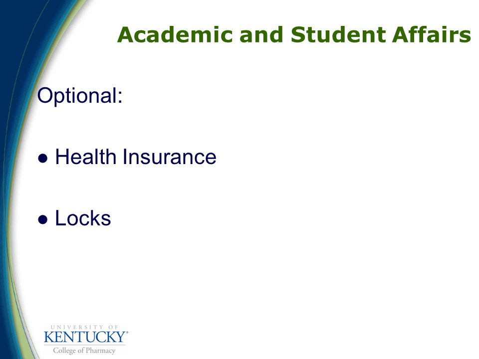 Academic and Student Affairs Optional: Health Insurance Locks
