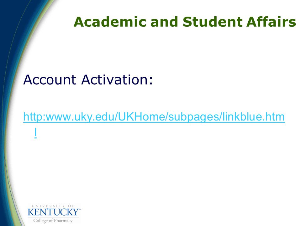 Academic and Student Affairs Account Activation:   l