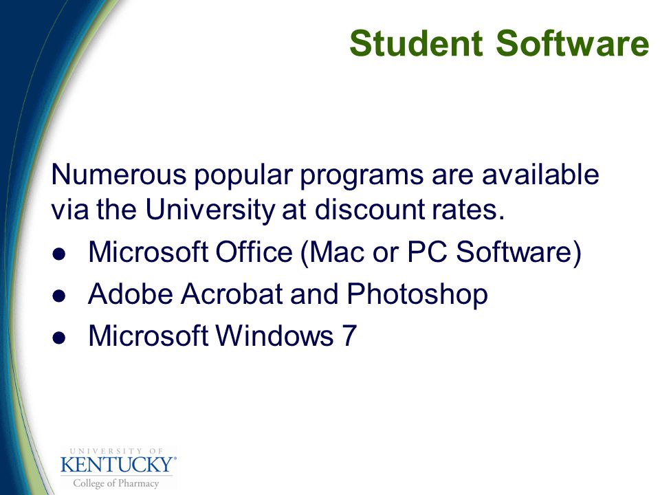 Student Software Numerous popular programs are available via the University at discount rates.