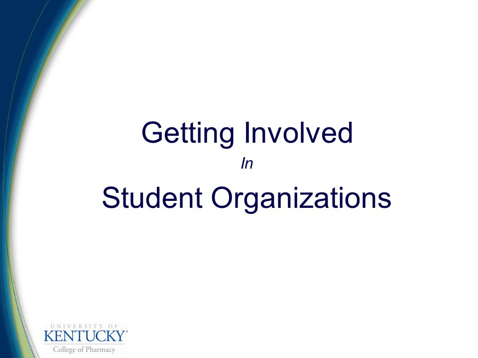Getting Involved In Student Organizations