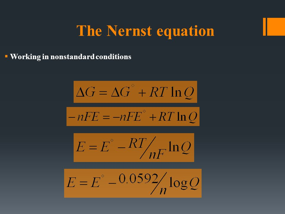 The Nernst equation  Working in nonstandard conditions