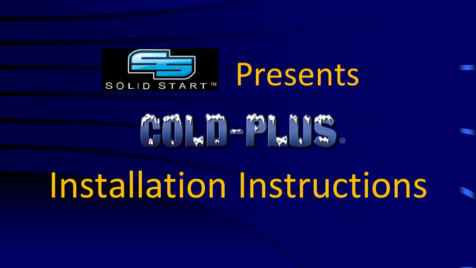 Presents Installation Instructions Pre Installation Cold Plus