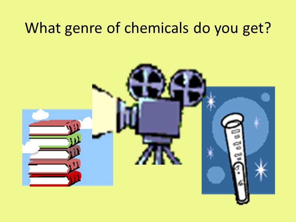 What genre of chemicals do you get