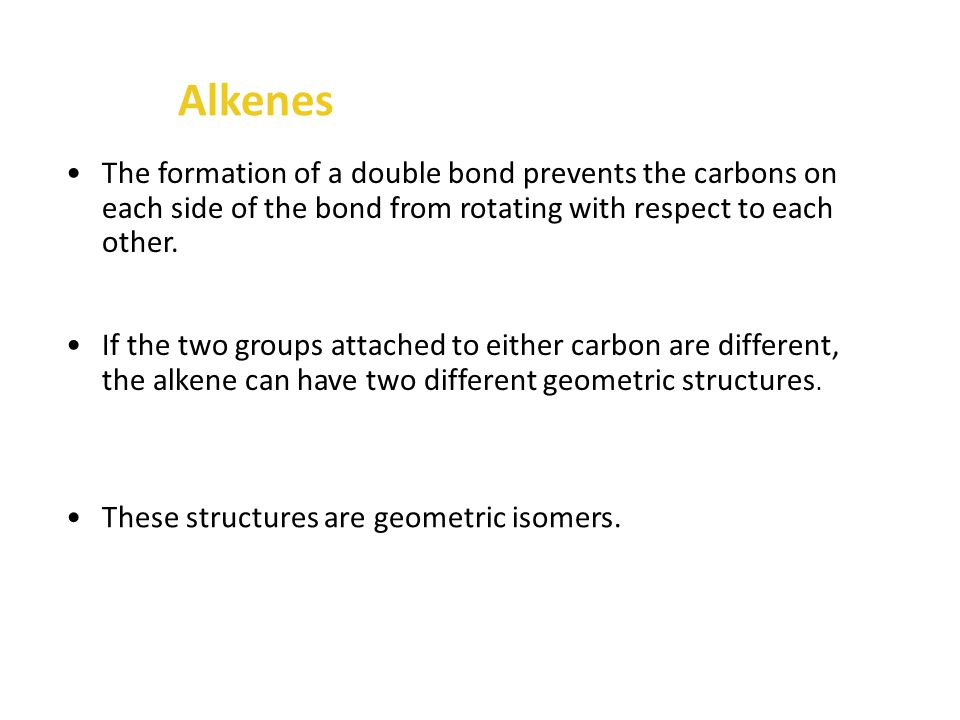 Alkenes Numbering the carbons starting on the left side of the compound gives the first carbon that is part of the double bond the position number of one.
