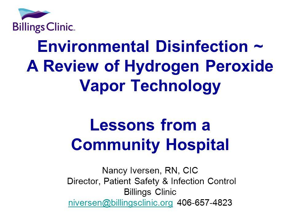 Environmental Disinfection ~ A Review of Hydrogen Peroxide Vapor