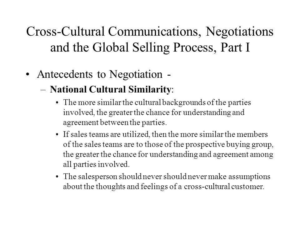 the cross cultural communication process With the increased globalization in everything we do, it is essential to establish and maintain effective cross-cultural communication workplace diversity can clearly create more opportunities than challenges.