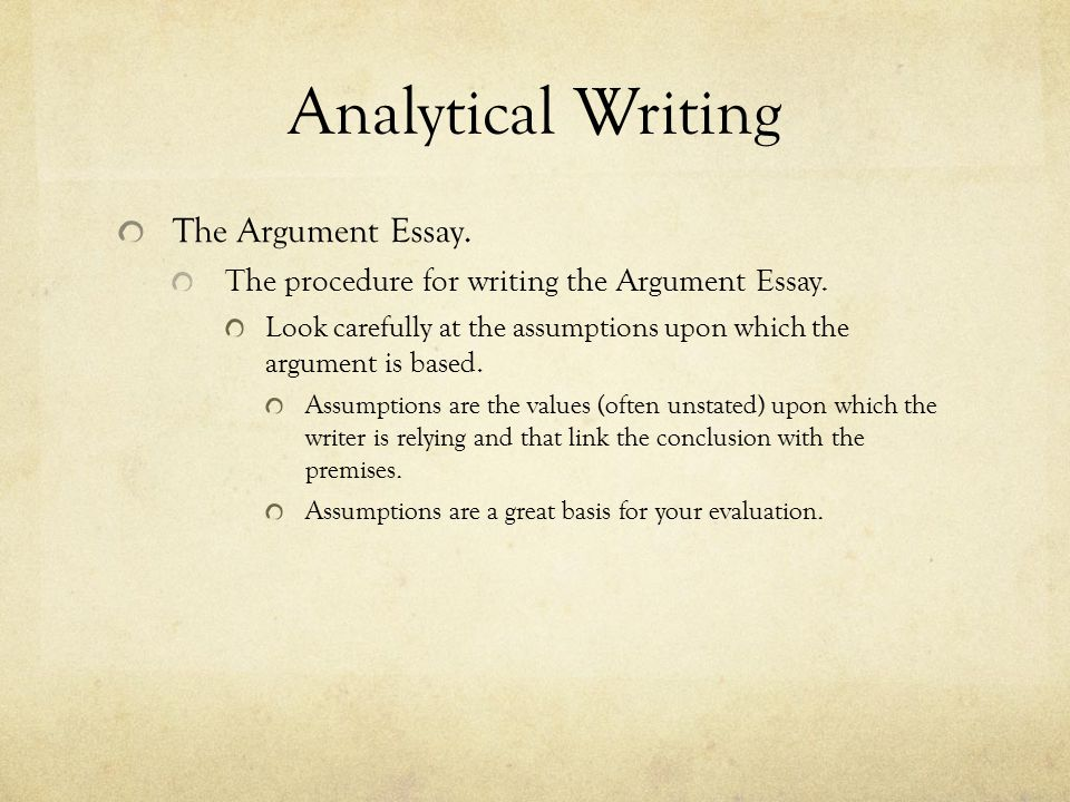 lecture notes for the gre analytical writing strategies lesson   analytical writing the argument essay the procedure for writing the argument  essay