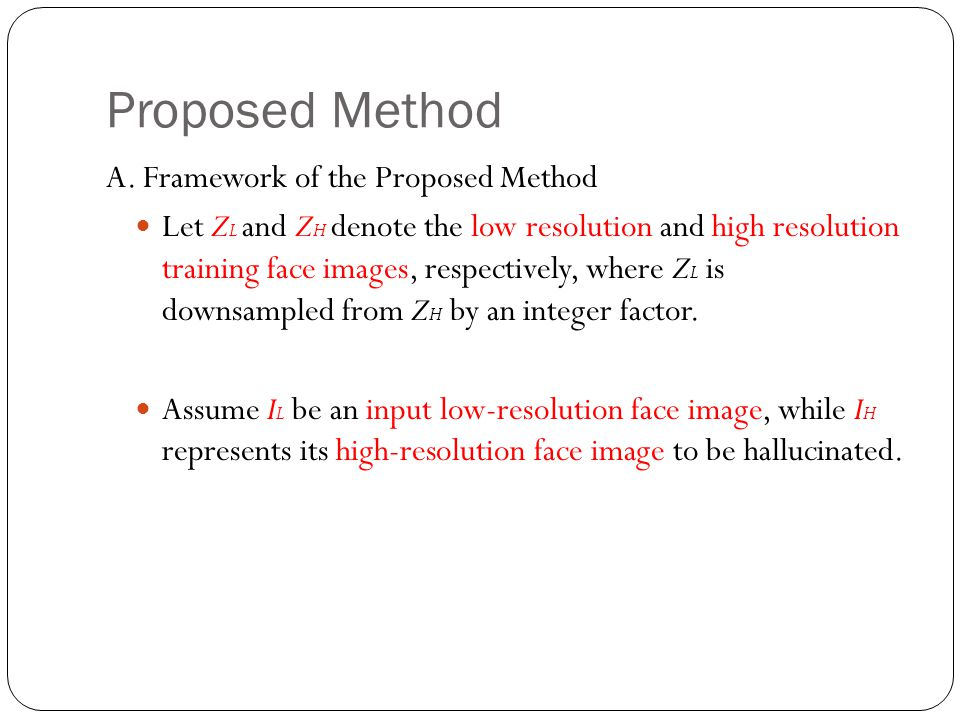 Proposed Method A.