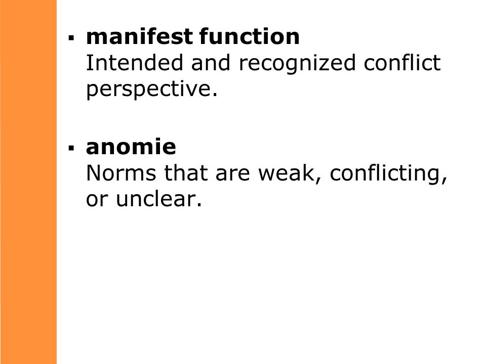  manifest function Intended and recognized conflict perspective.
