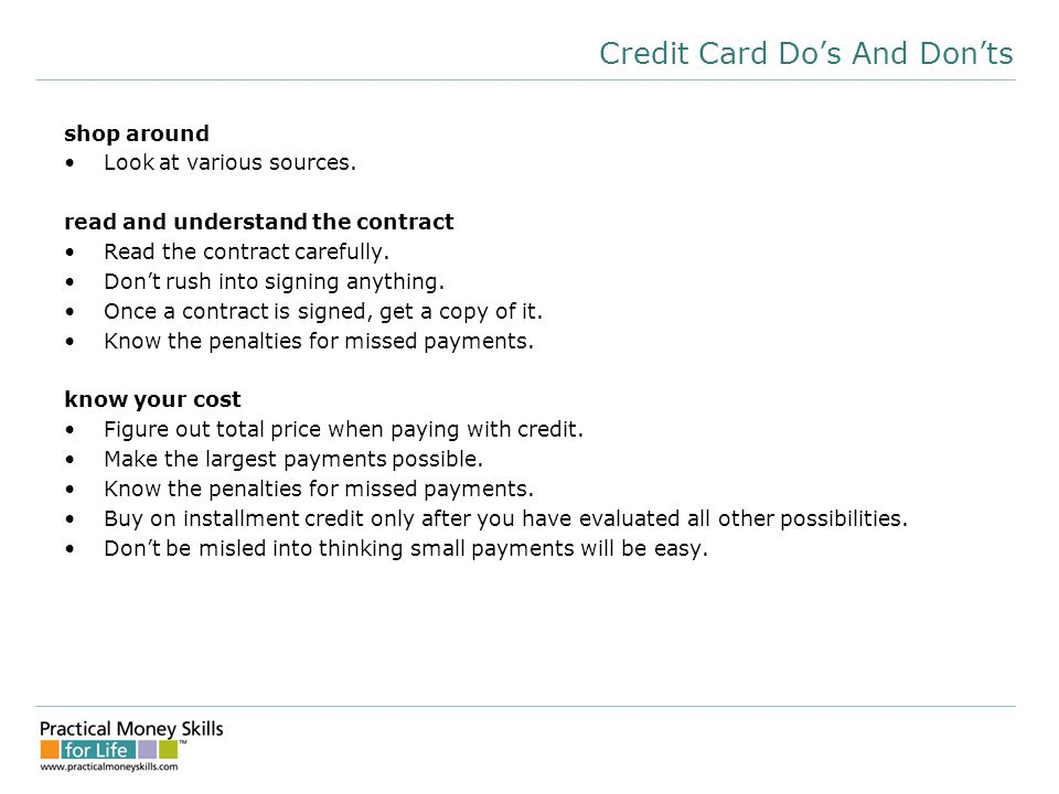 Credit Card Do's And Don'ts shop around Look at various sources.