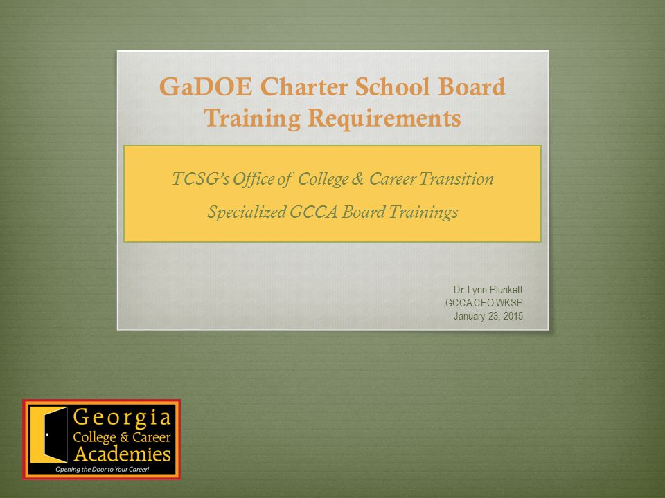 GaDOE Charter School Board Training Requirements Dr.