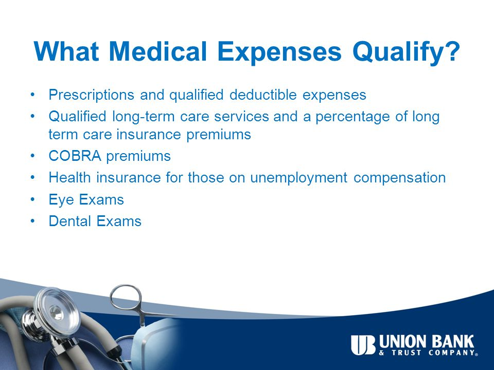 What Medical Expenses Qualify.
