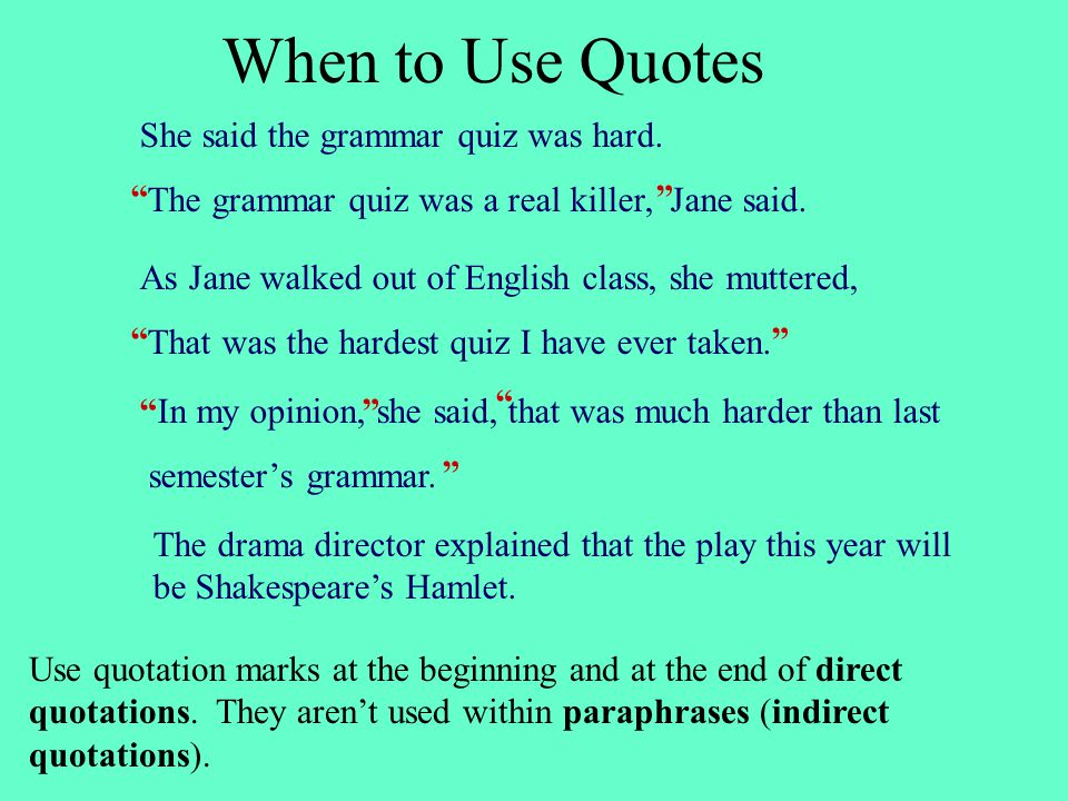 Using Quotations When To Use Quotes The Grammar Quiz Was A Real Beauteous Grammar Quotes