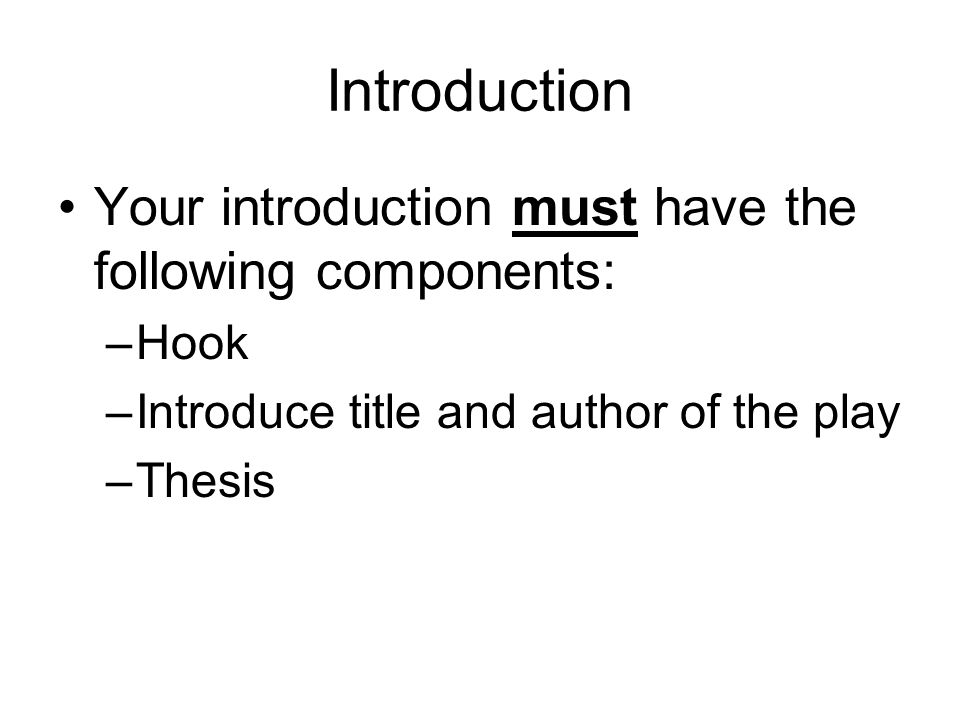 romeo  juliet essay introduction your introduction must have the  romeo  juliet essay  introduction your introduction must have the  following components hook introduce title and author of the play thesis