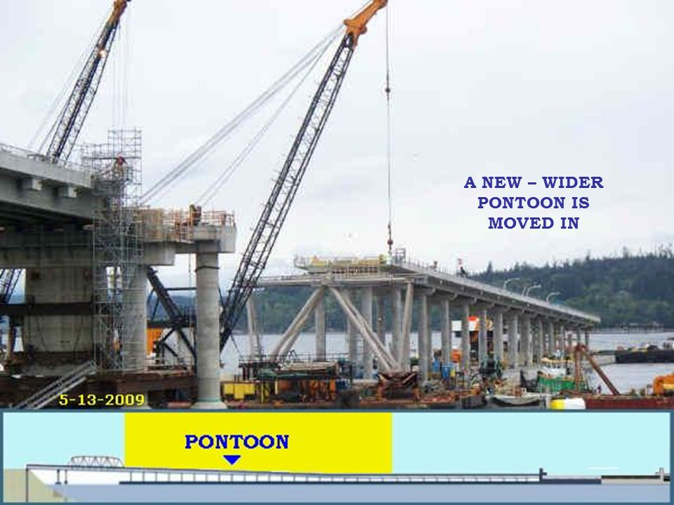 A NEW – WIDER PONTOON IS MOVED IN