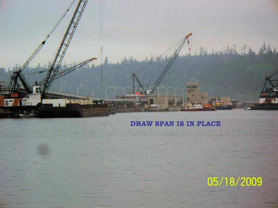 DRAW SPAN IS IN PLACE