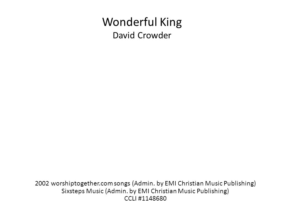 Wonderful King David Crowder 2002 worshiptogether.com songs (Admin.