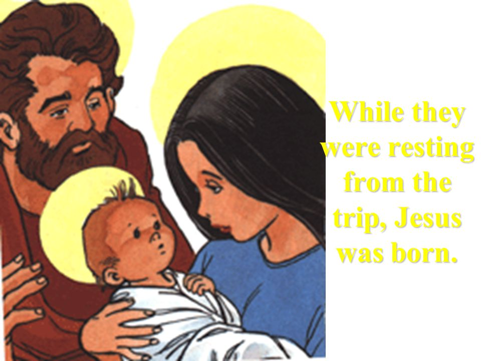 Mary and Joseph only found a cave which was used as a stable.