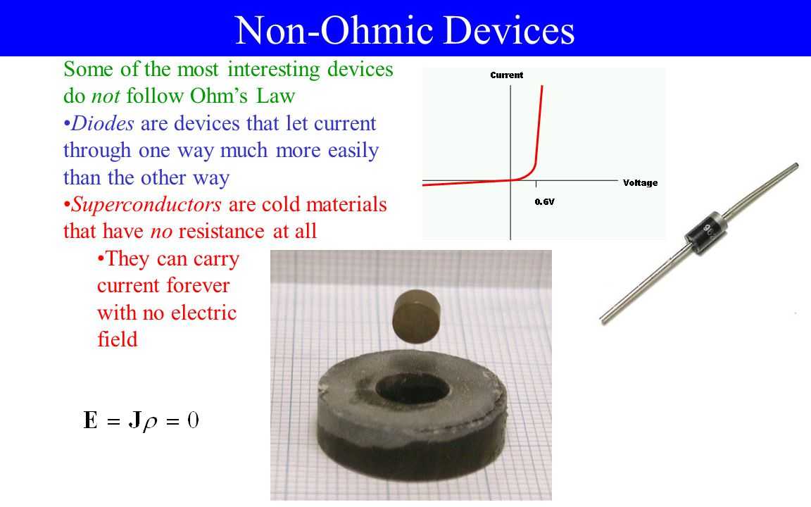 Ohm's Law and Temperature Resistivity depends on composition and temperature If you look up the resistivity  for a substance, it would have to give it at some reference temperature T 0 Normally 20  C For temperatures not too far from 20  C, we can hope that resistivity will be approximately linear in temperature Look up  0 and  in tables For devices, it follows there will also be temperature dependence The constants  and T 0 will be the same for the device