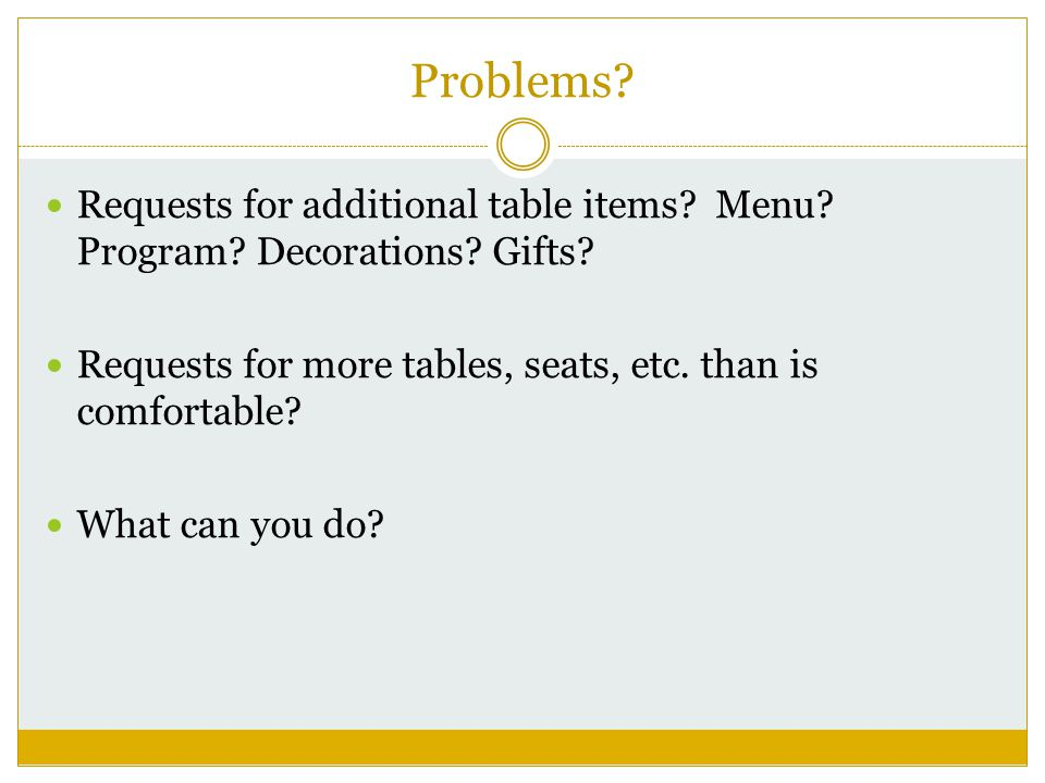Problems. Requests for additional table items. Menu.