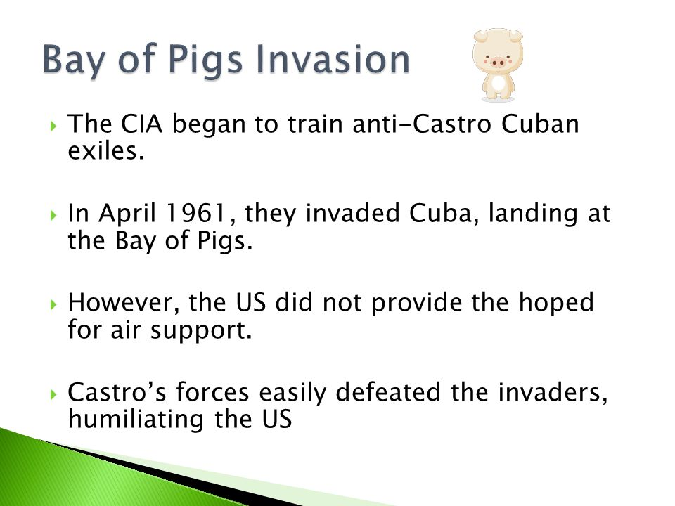  The CIA began to train anti-Castro Cuban exiles.