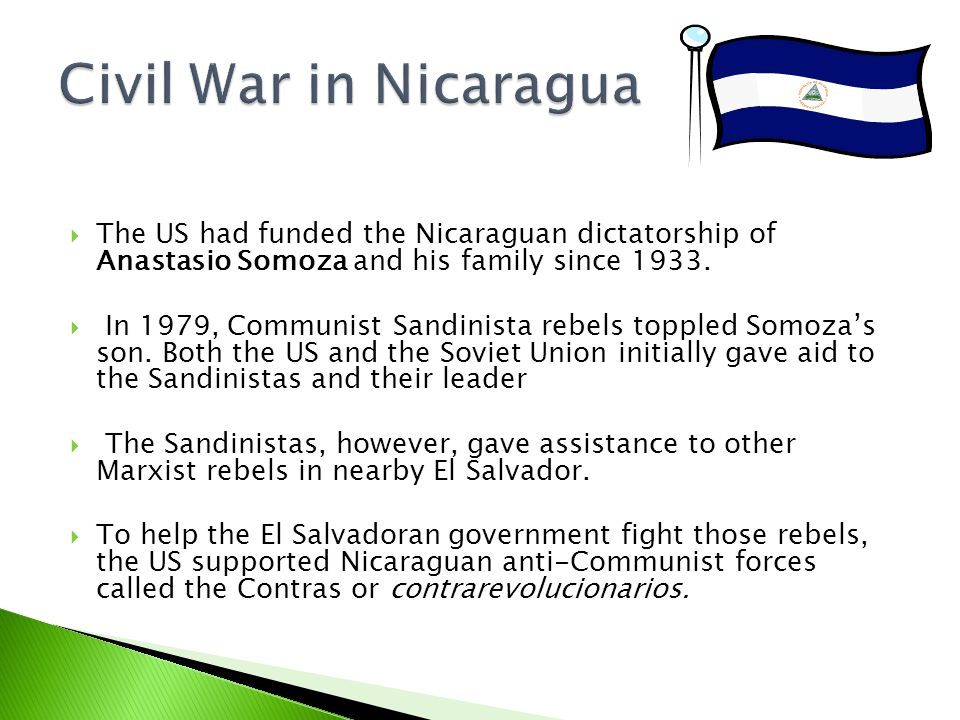  The US had funded the Nicaraguan dictatorship of Anastasio Somoza and his family since 1933.