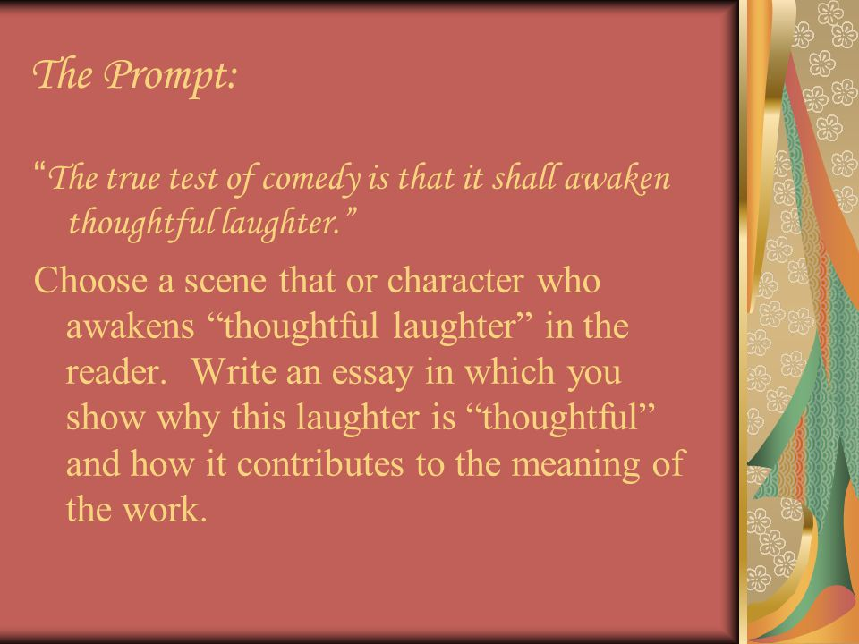 revisiting the pride and prejudice essay the prompt  the true  the prompt the true test of comedy is that it shall awaken thoughtful  laughter