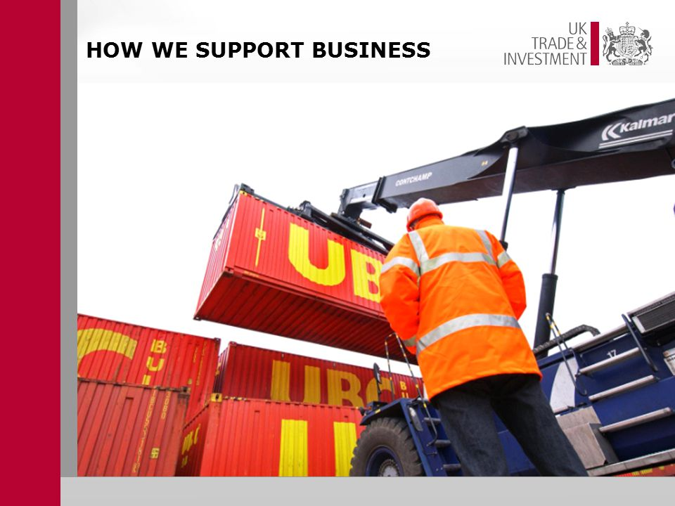 HOW WE SUPPORT BUSINESS