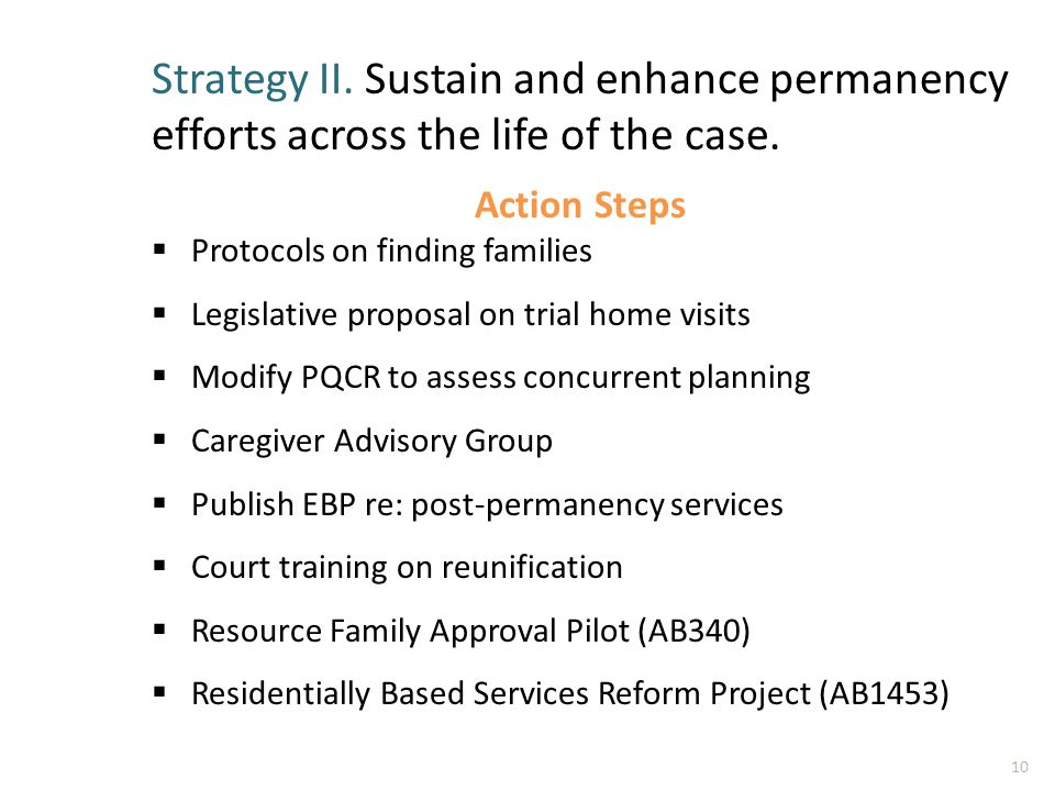 Strategy II. Sustain and enhance permanency efforts across the life of the case.