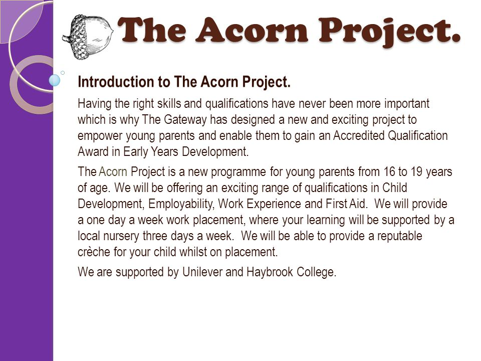 Introduction to The Acorn Project.