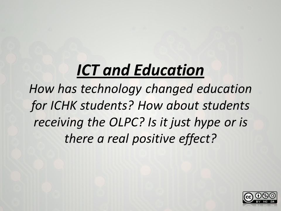 how has ict changed