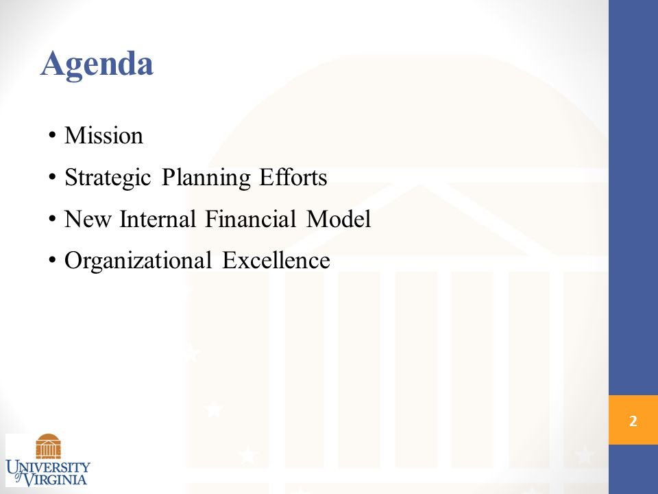 Agenda Mission Strategic Planning Efforts New Internal Financial Model Organizational Excellence 2