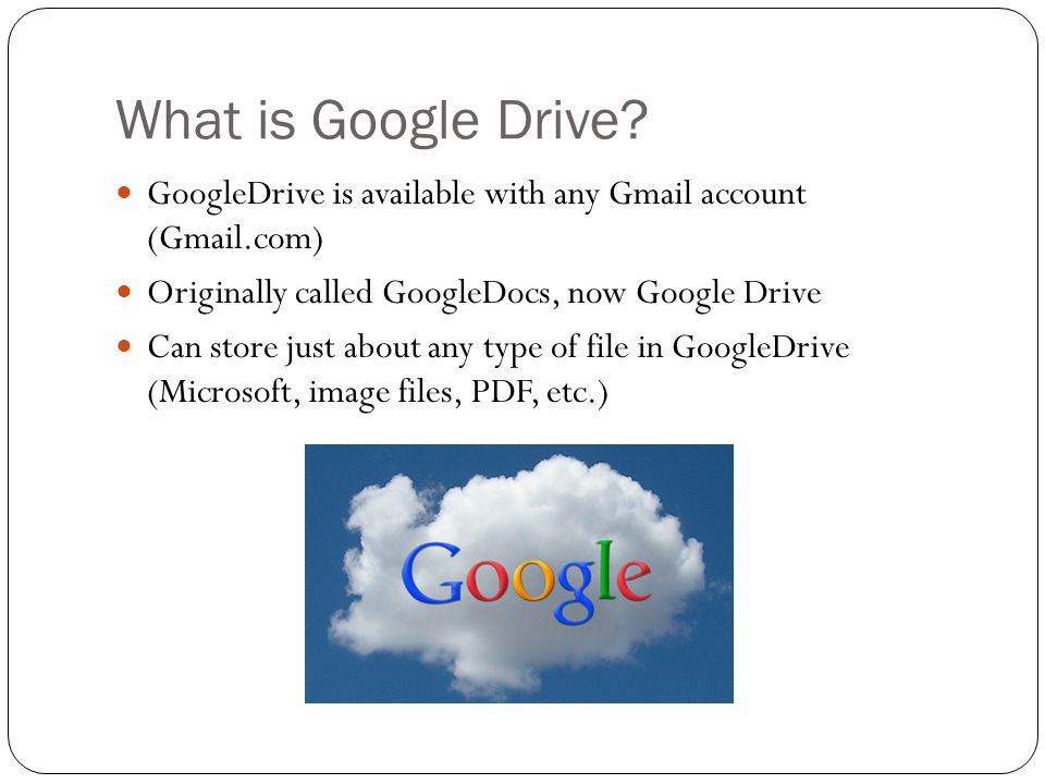 What is Google Drive.