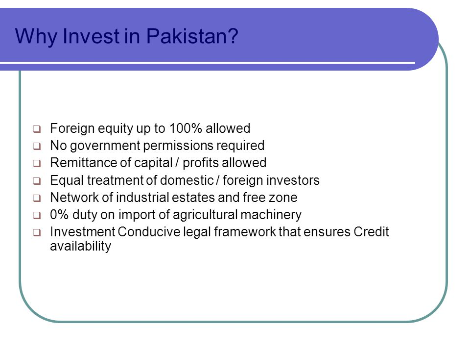 Why Invest in Pakistan.