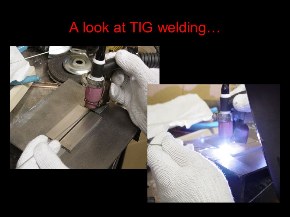 A look at TIG welding…