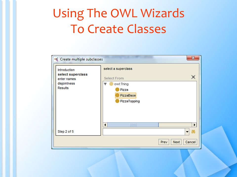 Using The OWL Wizards To Create Classes