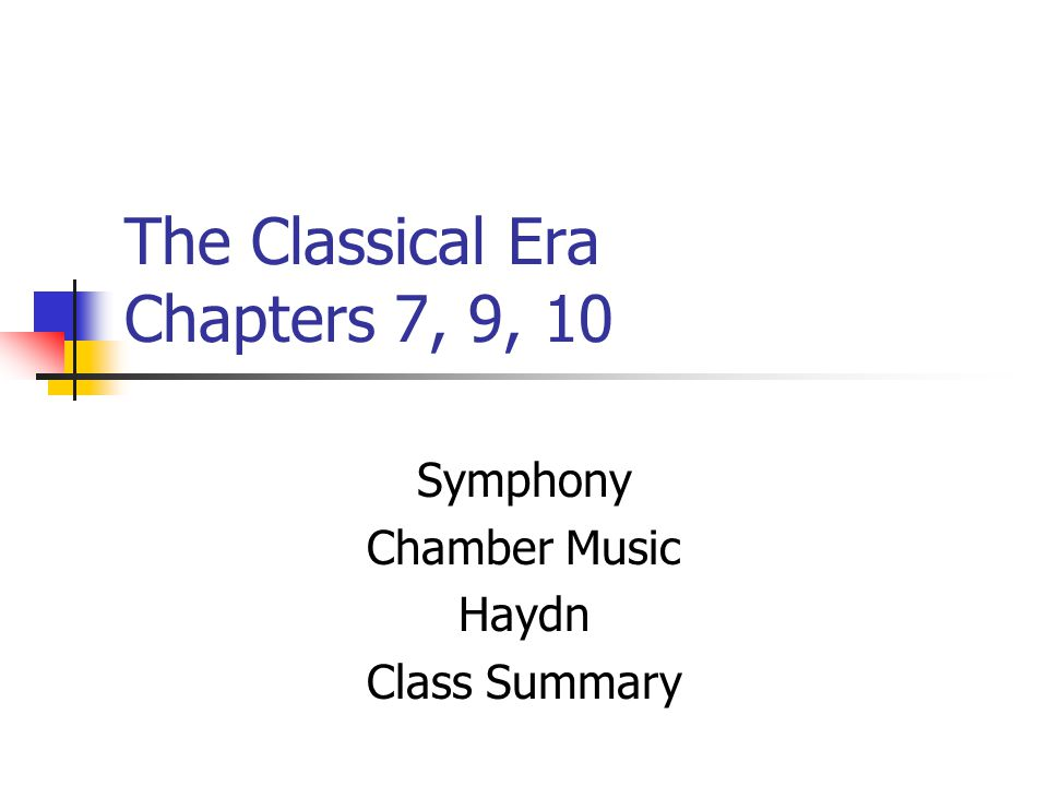 All Music Chords haydn trumpet concerto sheet music : The Classical Era Chapters 7, 9, 10 Symphony Chamber Music Haydn ...