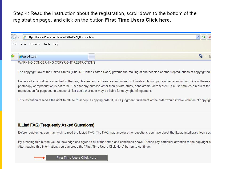Step 4: Read the instruction about the registration, scroll down to the bottom of the registration page, and click on the button First Time Users Click here.