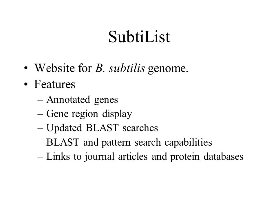 SubtiList Website for B. subtilis genome.