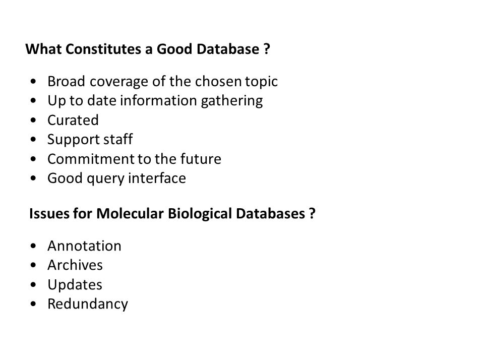 What Constitutes a Good Database .